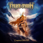 FROZEN CROWN - Crowned In Frost LP
