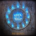 Trick Or Treat - The Legend Of The XII Saints